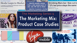 Marketing Mix: Product Case Studies