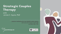 Strategic Couples Therapy - With James Coyne