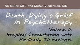 Hospital Consultation with Medically Ill Patients - With Milton Viederman