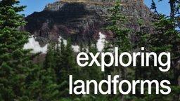 Exploring Landforms