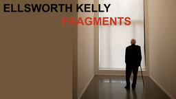 Ellsworth Kelly: Fragments