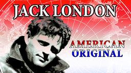 Jack London : American Original