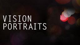 Vision Portraits - Audio Description