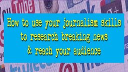 Journalism Secrets to Social Media Storytelling & News Reporting