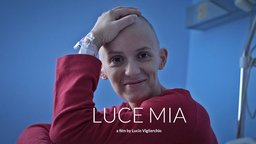 Luce Mia - Stories from a Leukemia Ward