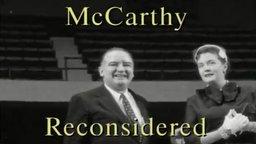 McCarthy Reconsidered - A Look into Senator McCarthy's Term