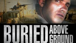 Buried Above Ground - Three Personal Stories About Battling PTSD