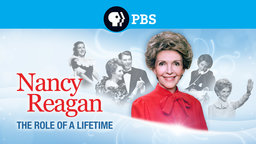 Nancy Reagan: The Role of a Lifetime - A Look Into Nancy Reagan's Role as First Lady