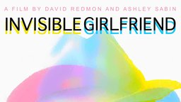 Invisible Girlfriend - Searching for Love in Louisiana