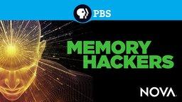 Memory Hackers - The Science Behind Memories
