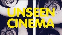 Unseen Cinema: Early American Avant-Garde Film 1894-1941