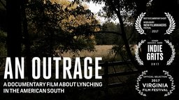 An Outrage - The History and Legacy of Lynching in the South