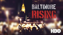 Baltimore Rising - The Struggles of Police and Activists Following the Death of Freddie Gray