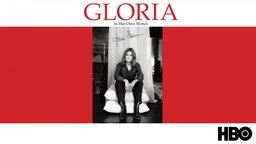 Gloria: In Her Own Words - Feminist Icon Gloria Steinem