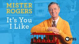 Mister Rogers: It's You I Like - A Retrospective of Mister Rogers' Neighborhood