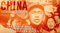 China, A Century in Revolution