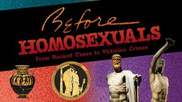 Before Homosexuals - The History of Same-Sex Desire