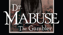 Dr. Mabuse the Gambler - Dr. Mabuse, der Spieler