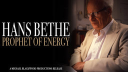 Hans Bethe: Prophet of Energy - A Nobel Prize Winning Physicist