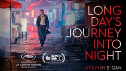 Long Day's Journey into Night - Di qiu zui hou de ye wan