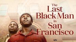 The Last Black Man in San Francisco
