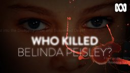 Who Killed Belinda Peisley?